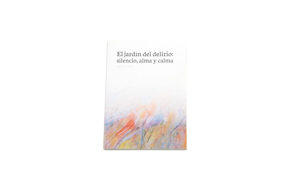 El jardín del delirio: silencio, alma y calma. Ateneo Valencia